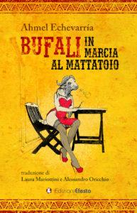 bufali in marcia al mattatoio ahmel echevarría