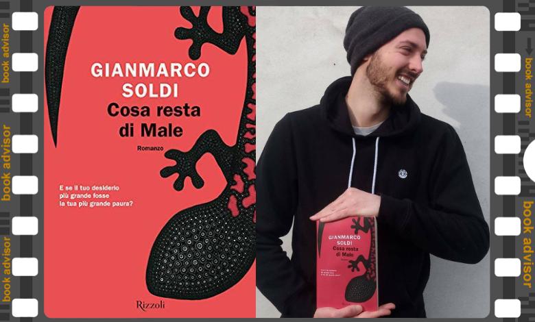 Gianmarco Soldi Cosa resta di male