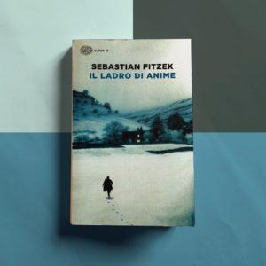 """""""Il ladro di anime"""" di Sebastian Fitzek"""