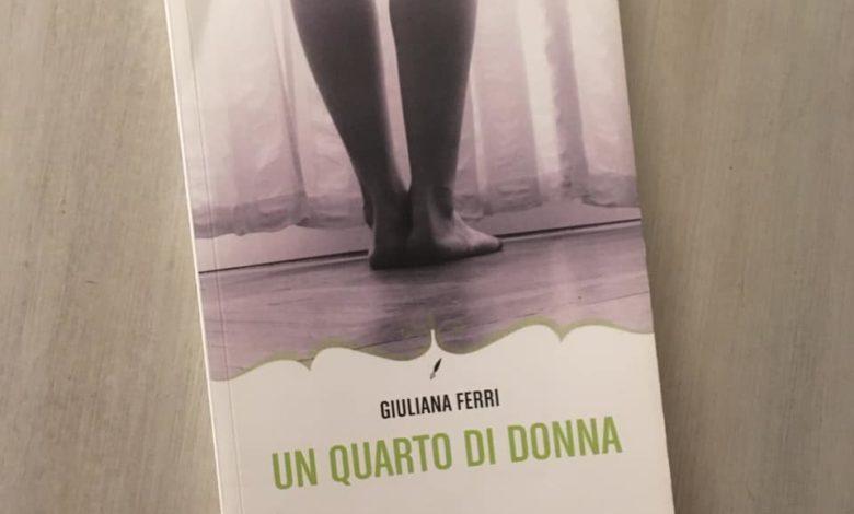 Un quarto di donna, Giuliana Ferri