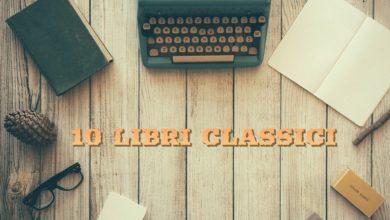 10 libri classici da leggere