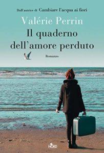 il quaderno dell'amore perduto valérie perrin
