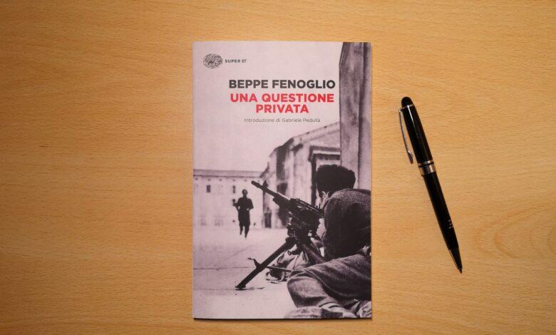 Una questione privata Beppe Fenoglio
